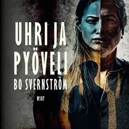 Svernström, Bo - Uhri ja pyöveli, äänikirja