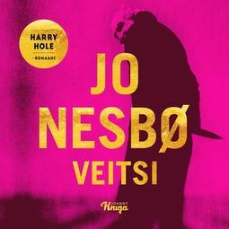 Nesbø, Jo - Veitsi: Harry Hole 12, äänikirja