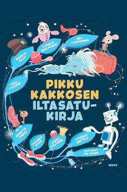Itkonen, Juha - Pikku Kakkosen iltasatukirja, ebook