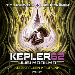 Parvela, Timo - Kepler62 Uusi maailma: Kuiskaajien kaupunki, äänikirja