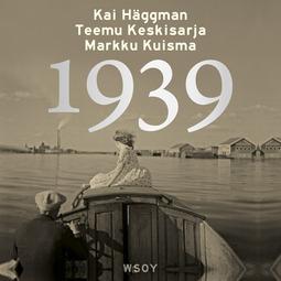 Keskisarja, Teemu - 1939, äänikirja