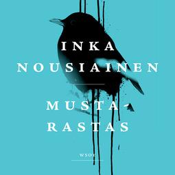 Nousiainen, Inka - Mustarastas, audiobook