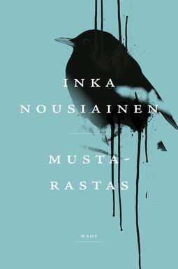 Nousiainen, Inka - Mustarastas, ebook