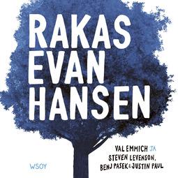 Emmich, Val - Rakas Evan Hansen, äänikirja
