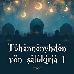 Manner, Eeva-Liisa - Tuhannenyhden yön satukirja 1: Aladdinin taikalamppu, äänikirja