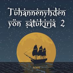 Manner, Eeva-Liisa - Tuhannenyhden yön satukirja 2: Sindbad Merenkulkija, äänikirja