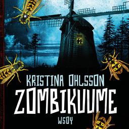 Ohlsson, Kristina - Zombikuume: Hirviötrilogia 1, äänikirja