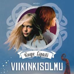 Lipasti, Roope - Viikinkisolmu, äänikirja