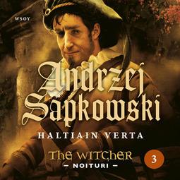 Sapkowski, Andrzej - Haltiain verta: The Witcher - Noituri 3, äänikirja