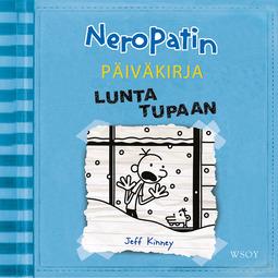 Kinney, Jeff - Neropatin päiväkirja: Lunta tupaan, audiobook