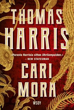 Harris, Thomas - Cari Mora, e-kirja
