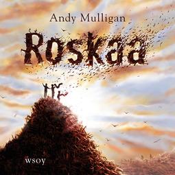 Mulligan, Andy - Roskaa, äänikirja