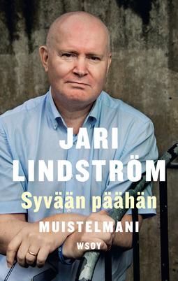 Lindström, Jari - Syvään päähän: Muistelmani, e-kirja