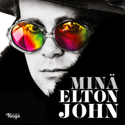 John, Elton - Minä Elton John, äänikirja