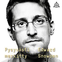 Snowden, Edward - Pysyvästi merkitty, äänikirja