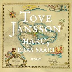 Jansson, Tove - Haru, eräs saari, audiobook