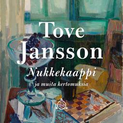 Jansson, Tove - Nukkekaappi ja muita kertomuksia, äänikirja