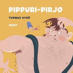 Kyrö, Tuomas - Pikku Kakkosen iltasatu: Pippuri-Pirjo, äänikirja