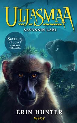 Hunter, Erin - Uljasmaa: Savannin laki: Uljasmaa 2, ebook