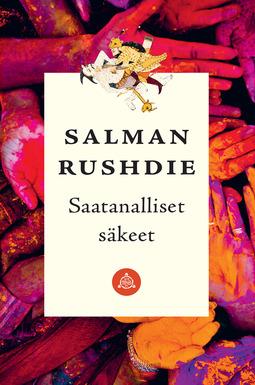 Rushdie, Salman - Saatanalliset säkeet (uusi laitos), e-kirja