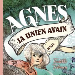 Tolonen, Tuutikki - Agnes ja unien avain, äänikirja