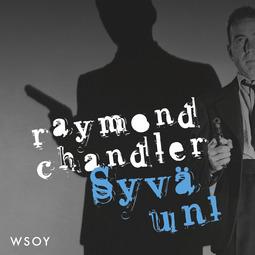 Chandler, Raymond - Syvä uni, äänikirja