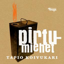 Koivukari, Tapio - Pirtumiehet, audiobook