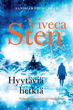 Sten, Viveca - Hyytäviä hetkiä: Novellikokoelma, e-kirja