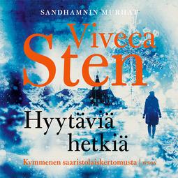 Sten, Viveca - Hyytäviä hetkiä: Novellikokoelma, äänikirja