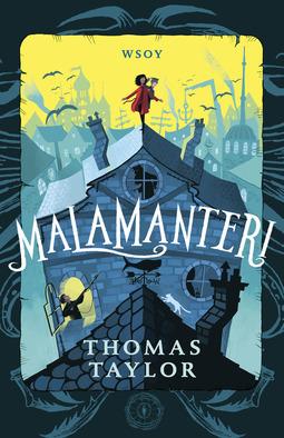 Taylor, Thomas - Malamanteri, ebook