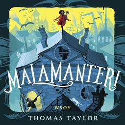 Taylor, Thomas - Malamanteri, äänikirja
