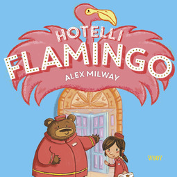 Milway, Alex - Hotelli Flamingo, audiobook