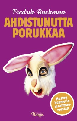 Backman, Fredrik - Ahdistunutta porukkaa, e-kirja