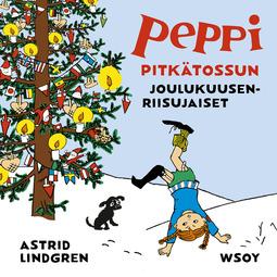 Lindgren, Astrid - Peppi Pitkätossun joulukuusenriisujaiset, äänikirja
