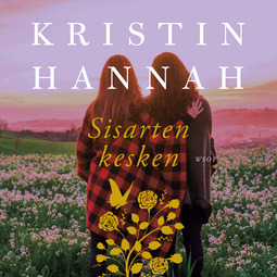 Hannah, Kristin - Sisarten kesken, audiobook