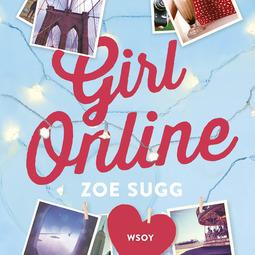 Sugg, Zoe - Girl Online, audiobook