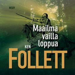 Follett, Ken - Maailma vailla loppua, audiobook