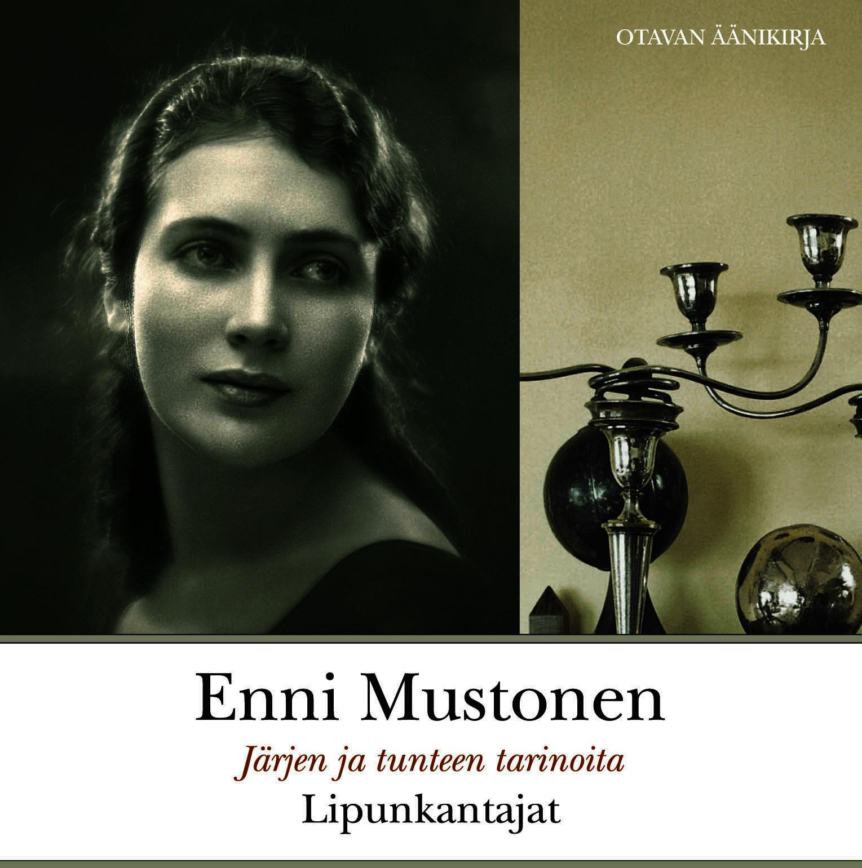 Mustonen, Enni - Lipunkantajat, äänikirja