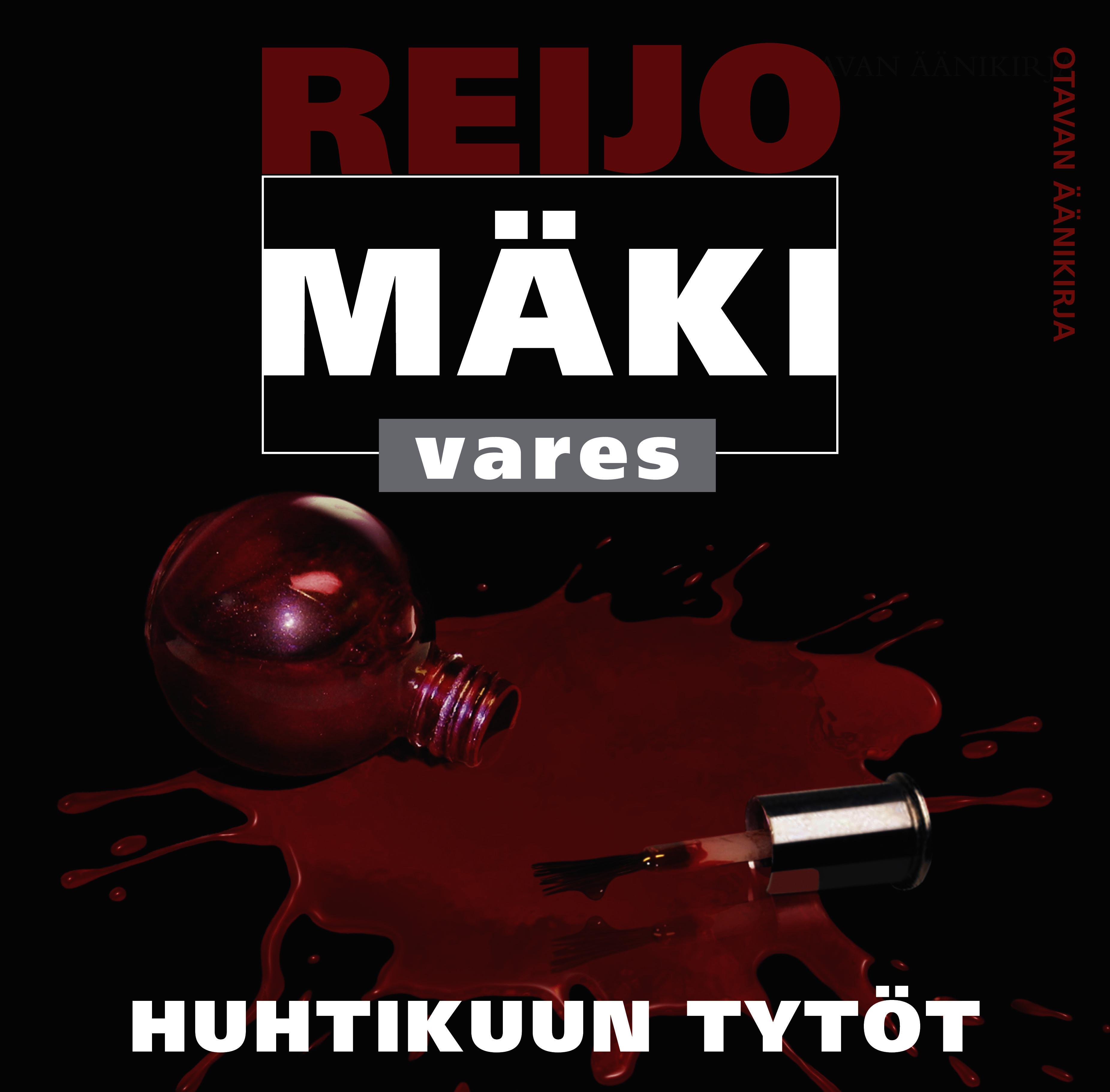 Mäki, Reijo - Huhtikuun tytöt, äänikirja