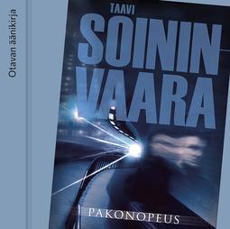 Soininvaara, Taavi - Pakonopeus, äänikirja