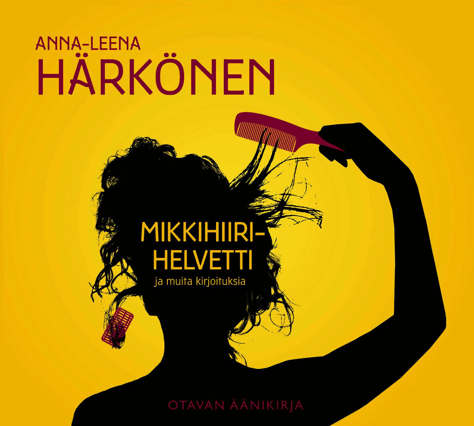Härkönen, Anna-Leena - Mikkihiirihelvetti ja muita kirjoituksia, audiobook