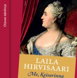 Hirvisaari, Laila - Me, Keisarinna, äänikirja