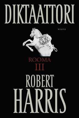 Harris, Robert - Diktaattori: Rooma III, e-kirja