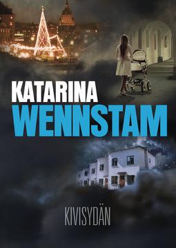 Wennstam, Katarina - Kivisydän, e-kirja