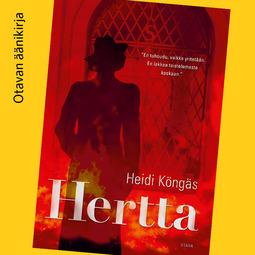Köngäs, Heidi - Hertta: Romaani, äänikirja