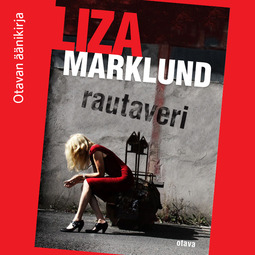 Marklund, Liza - Rautaveri, audiobook