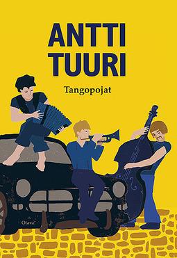 Tuuri, Antti - Tangopojat, e-bok
