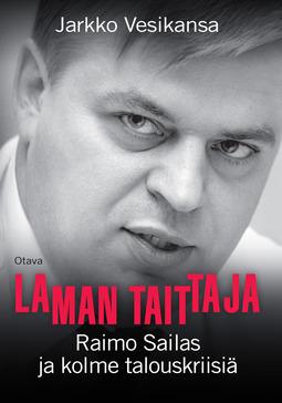 Vesikansa, Jarkko - Laman taittaja: Raimo Sailas ja kolme talouskriisiä, e-kirja