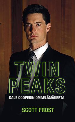 Frost, Scott - Twin Peaks: Dale Cooperin omaelämäkerta, e-kirja
