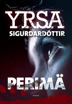 Sigurðardóttir, Yrsa - Perimä, e-kirja
